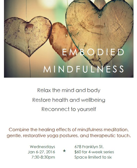 Embodied Mindfulness: weekly yoga and meditation classes