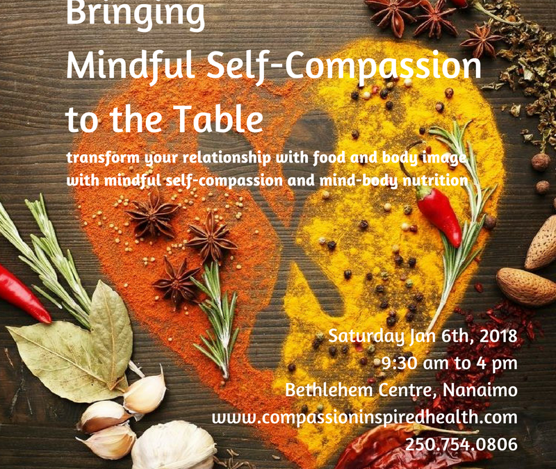 Bringing Mindful Self-Compassion to the Table