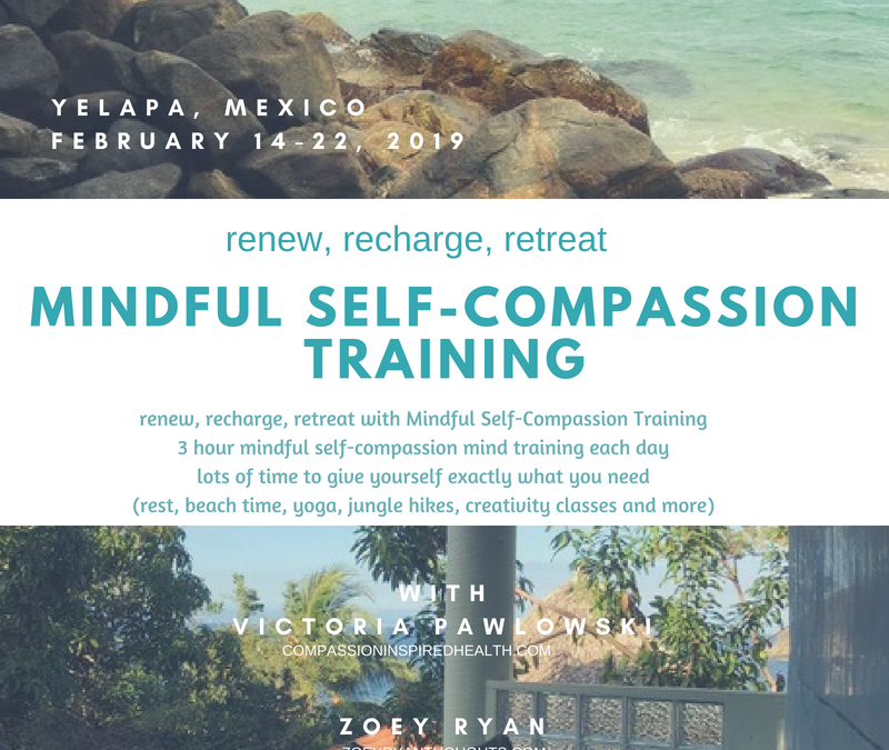 9 Day Mindful Self-Compassion Mexican Retreat